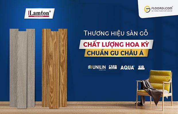 Lamton – Nhãn hàng sàn gỗ công nghiệp dẫn đầu trong phân khúc tầm trung tại Việt Nam